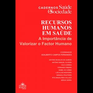Capa do livro Recursos Humanos em Saúde - A Importância de Valorizar o Factor Humano. Coordenação de Adalberto Campos Fernandes. Diário de Bordo Editores