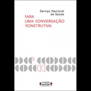 Capa do livro Serviço Nacional de Saúde - Para uma Conversação Construtiva. Diário de Bordo Editores