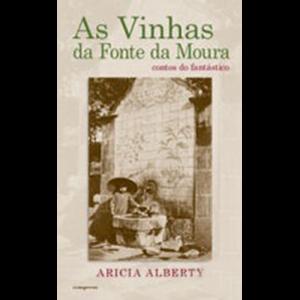 Capa do livro As Vinhas da Fonte da Mouta, de Aricia Alberty. Europress Editora