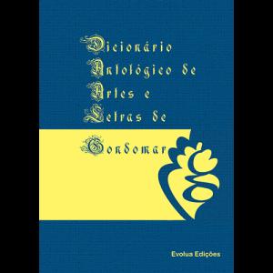 Capa do livro Dicionário Antológico de Artes e Letras de Gondomar. Evolua Edições