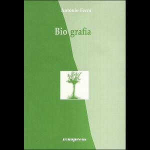Capa do livro Biografia, de António Ferra. Europress Editora