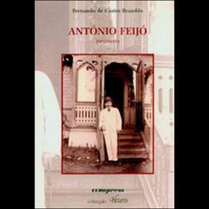 Capa do livro António Feijó - Diplomata, de Fernando de Castro Brandão. Europress Editora