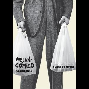 Capa do livro Melancómico - O Caderno. Escritório Editora