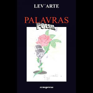 Capa do livro Palavras Poesia, de Lev'Arte. Europress Editora