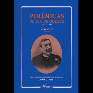 Capa do livro Polémicas de Eça de Queiroz 1887-1890 - Volume IV. Organização, Introdução e Notas de João C. Reis