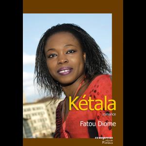 Capa do livro Kétala, de Fatou Diome. Europress Editora