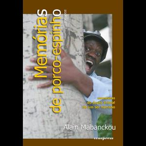 Capa do livro Memórias de Porco-Espinho, de Alain Mabanckou. Europress Editora