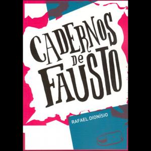 Capa do livro Cadernos de Fausto, de Rafael Dionísio. Chili com Carne