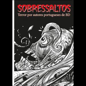 Capa do livro Sobressaltos - Terror por Autores Portugueses de BD. Europress Editora