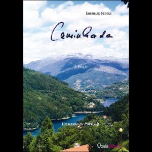 Capa do livro Caminhada - Um Alemão em Portugal, de Eberhard Fedtke. Oxalá Editora