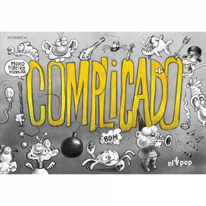 Capa do livro Complicado, de Pedro Ribeiro Ferreira. El Pep Books