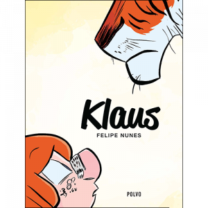 Capa do livro Klaus, de Felipe Nunes. Polvo Editora