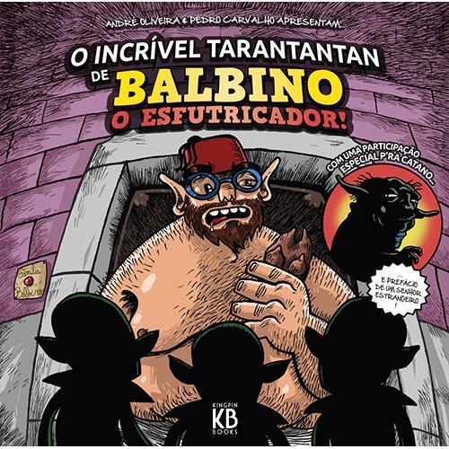 Capa-O-Incrivel-Tarantantan-de-Balbino-O-Esfutricador
