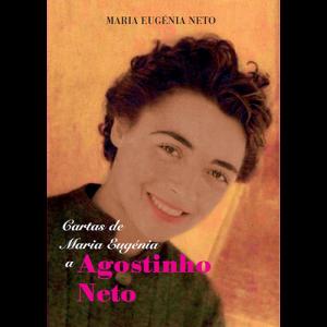 Capa do livro Cartas de Maria Eugénia a Agostinho Neto. Fundação Dr. António Agostinho Neto