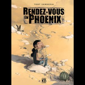 Capa do livro Rendez-Vous em Phoenix, de Tony Sandoval