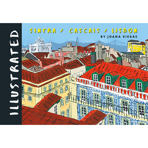 Illustrated Lisbon, Cascais e Sintra, de Joana Viegas