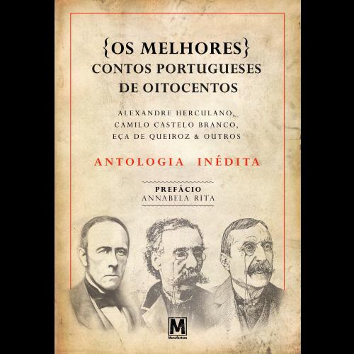 OS MELHORES CONTOS PORTUGUESES DE OITOCENTOS
