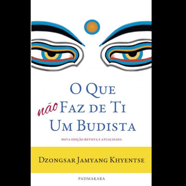 O que faz de ti um budista_Prancheta 1
